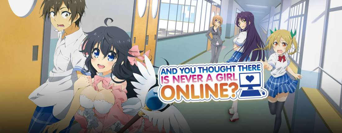 And you never thought there was a girl online